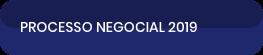 Processo Negocial 2019